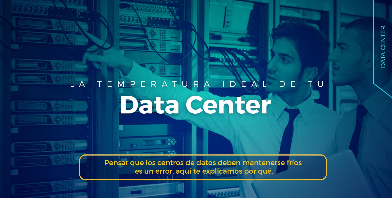 Cuál es la temperatura ideal de tu data center y por qué es importante